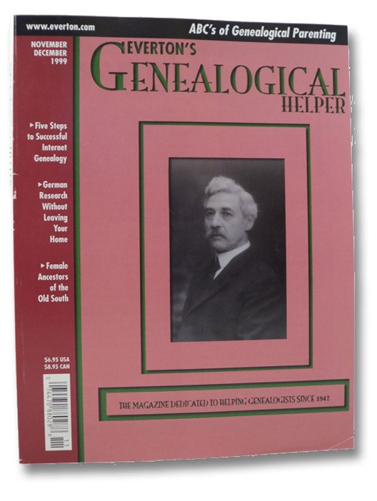 Everton's Genealogical Helper. November/December 1999, Hall, Jay (Editor)