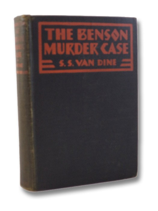 The Benson Murder Case: A Philo Vance Mystery (FIRST EDITION), Van Dine, S.S.