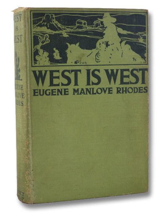 West is West, Rhodes, Eugene Manlove