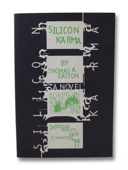 Silicon Karma, Easton, Thomas A.