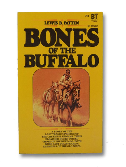 Bones of the Buffalo, Patten, Lewis B.