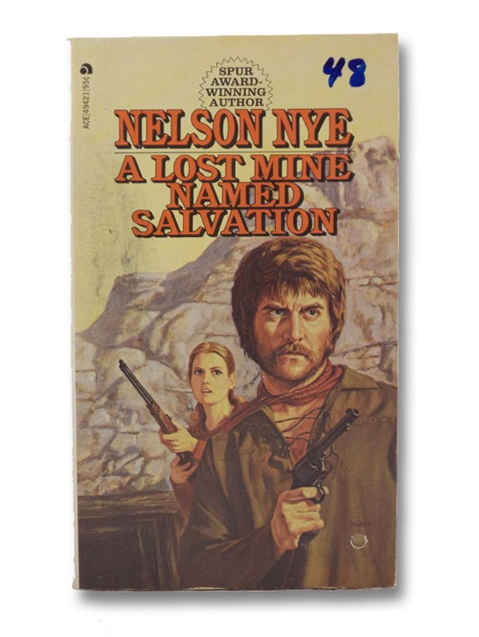 A Lost Mine Named Salvation, Nye, Nelson