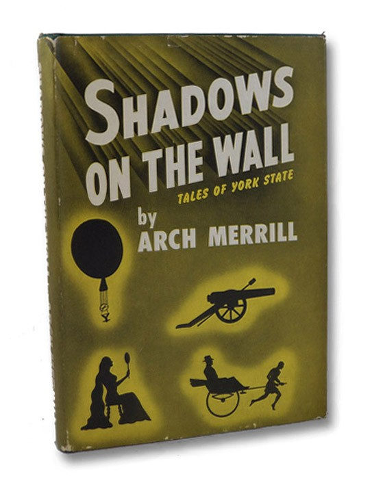 Shadows on the Wall: Tales of York State, Merrill, Arch