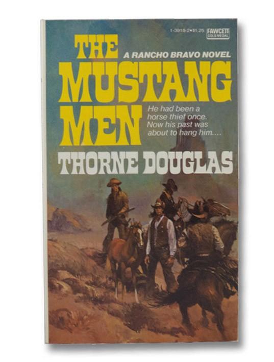 The Mustang Men, Douglas, Thorne