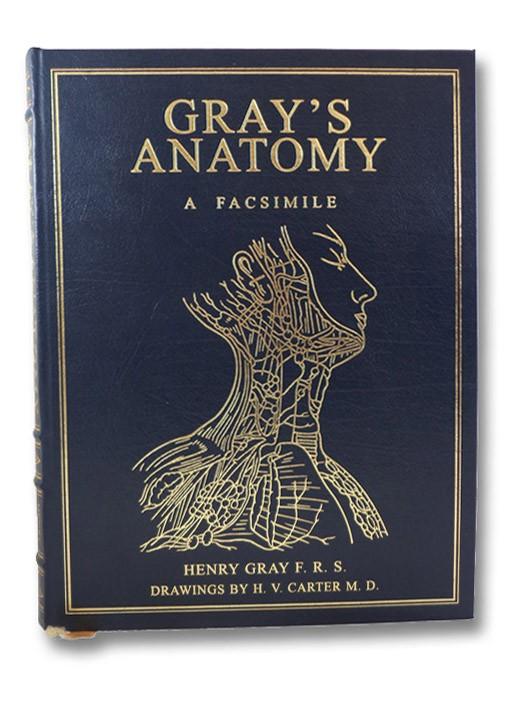 Gray's Anatomy: A Facsimile, Gray, Henry