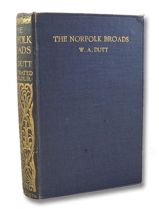 The Norfolk Broads, Dutt, W.A.