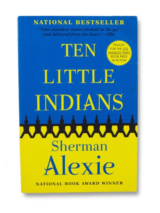 Ten Little Indians (Signed), Alexie, Sherman
