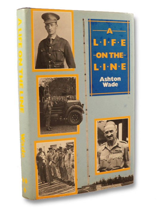 A Life on the Line, Wade, Ashton
