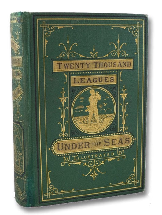 Twenty Thousand Leagues Under the Seas [Sea]; or, The Marvellous and Exciting Adventures of Pierre Aronnax, Conseil His Servant, and Ned Land, a Canadian Harpooner., Verne, Jules