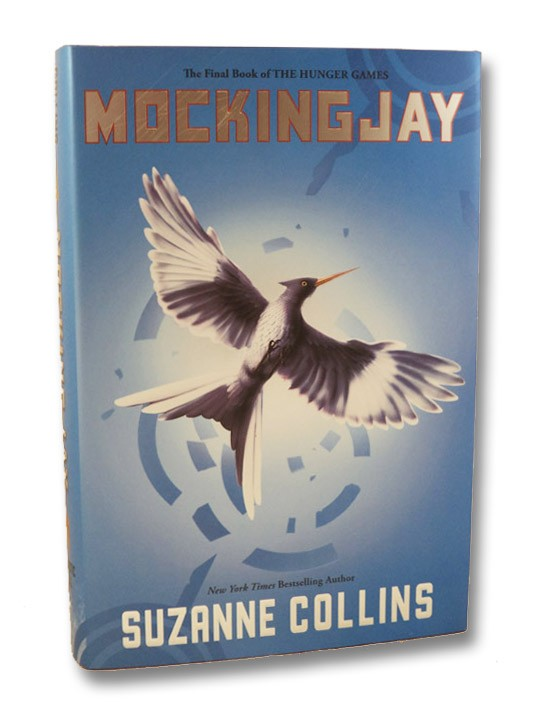 Mockingjay (The Hunger Games, Book #3), Collins, Suzanne