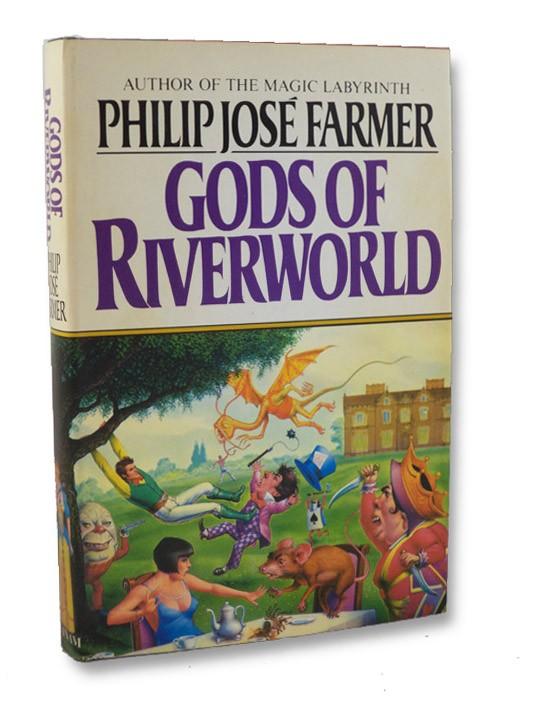 Gods of Riverworld (The Riverworld Saga Book 5), Farmer, Philip Jose
