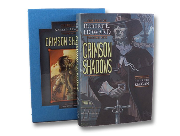 Crimson Shadows (The Best of Robert E. Howard, Volume One), Howard, Robert E.