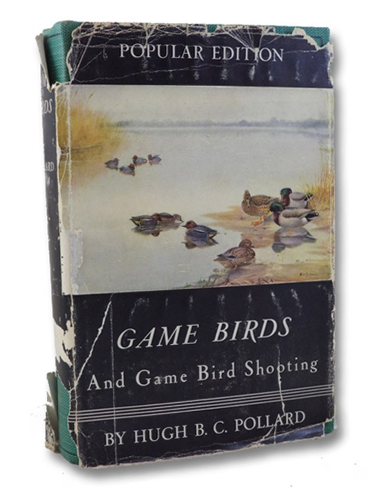 Game Birds and Game Bird Shooting (Popular Edition), Pollard, Hugh B.C.