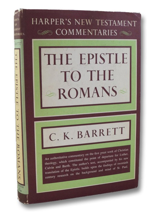 The Epistle to the Romans (Harper's New Testament Commentaries), Barrett, C.K.