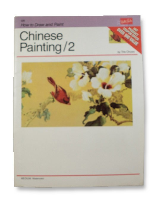 Chinese Painting 2 (How to Draw and Paint Series Book 128), The Chows (Chow Chian-Chiu & Chow Leung Chen-Ling)