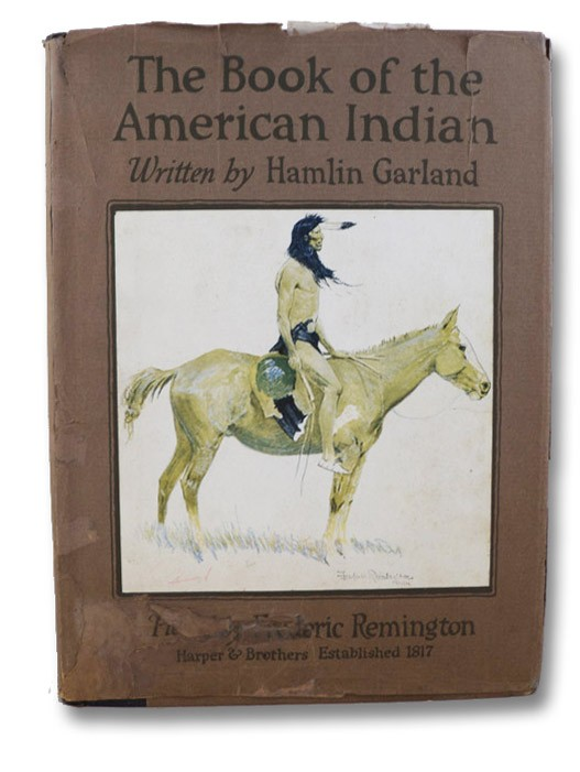 The Book of the American Indian, Garland, Hamlin