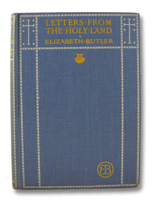 Letters from the Holy Land, Butler, Elizabeth