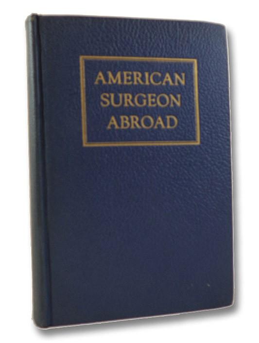 American Surgeon Abroad, Leonardo, Richard A.