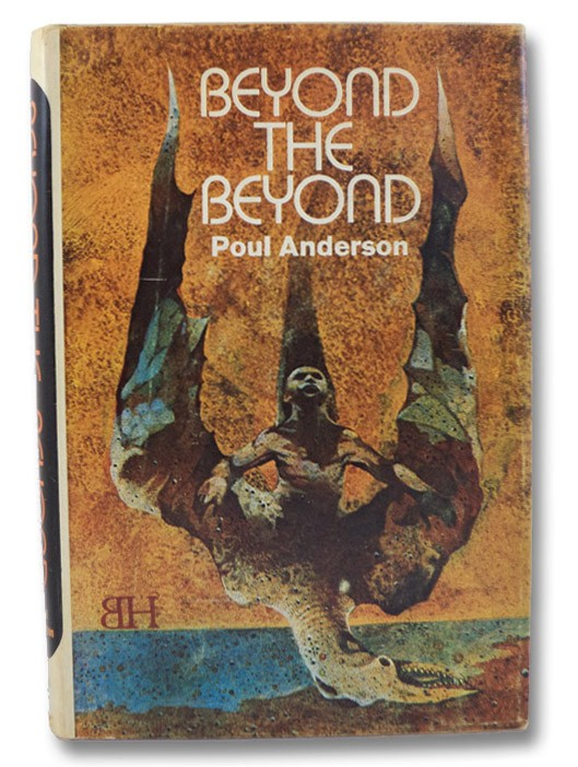 Beyond The Beyond, Anderson, Poul