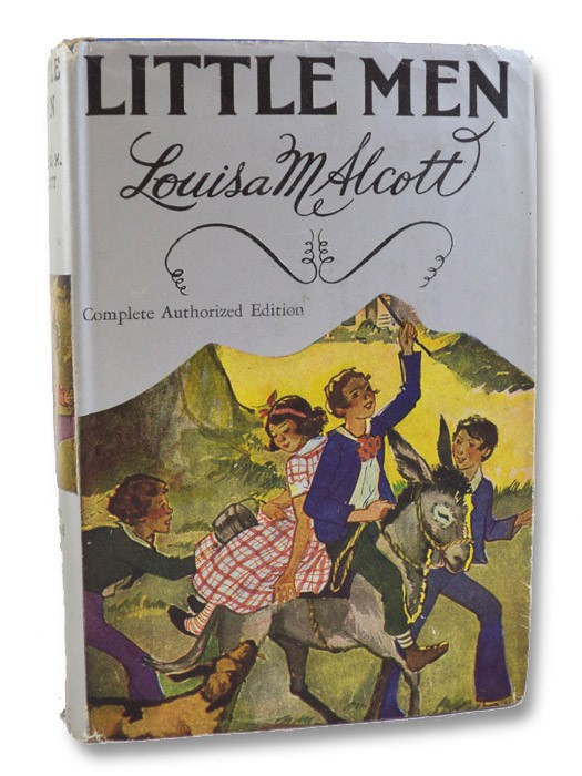 Little Men: Life at Plumfield With Jo's Boys, Alcott, Louisa M. [May]