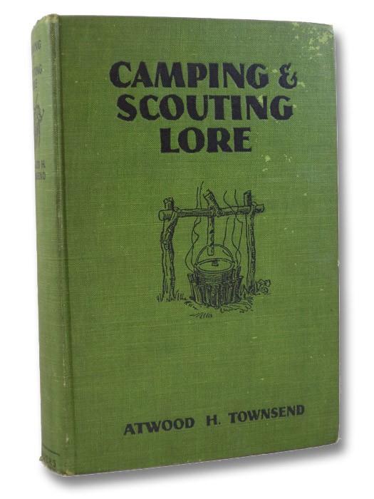 Camping & Scouting Lore, Townsend, Atwood H.; Salomon, Julian Harris