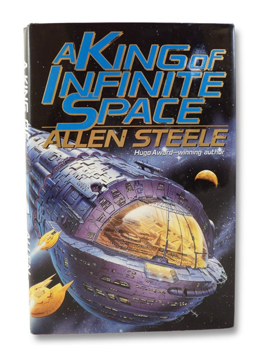 A King of Infinite Space: Signed First Edition, Steele, Allen