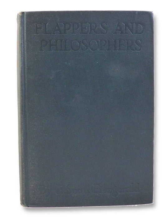 Flappers and Philosophers: First Edition, Fitzgerald, F. Scott