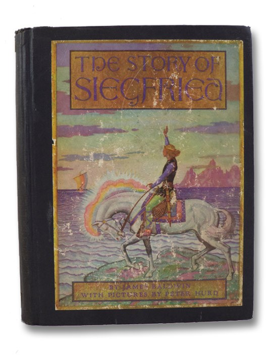 The Story of Siegfried (Scribner Illustrated Classics for Younger Readers), Baldwin, James