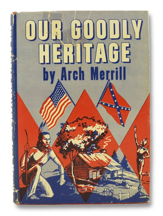 Our Goodly Heritage, Merrill, Arch