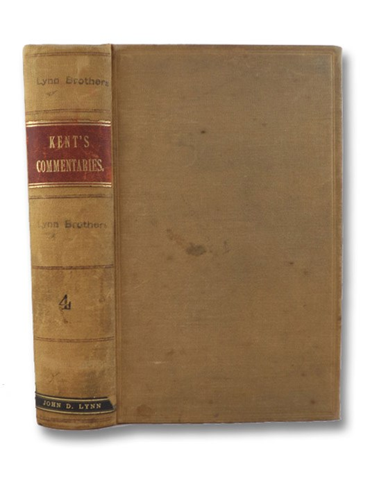 Commentaries on American Law, Volume IV [4], Kent, James