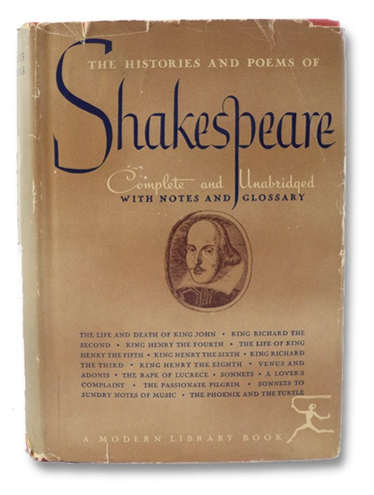 The Histories and Poems of Shakespeare (The Modern Library of the World's Best Books 3), Shakespeare, William