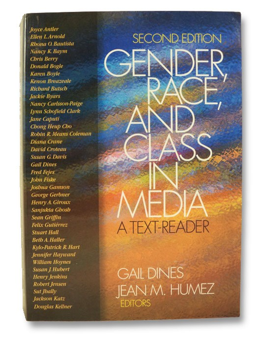 Gender, Race, and Class in Media: A Text-Reader (Second Edition), Dines, Gail (Editor); Humez, Jean M. (Editor)