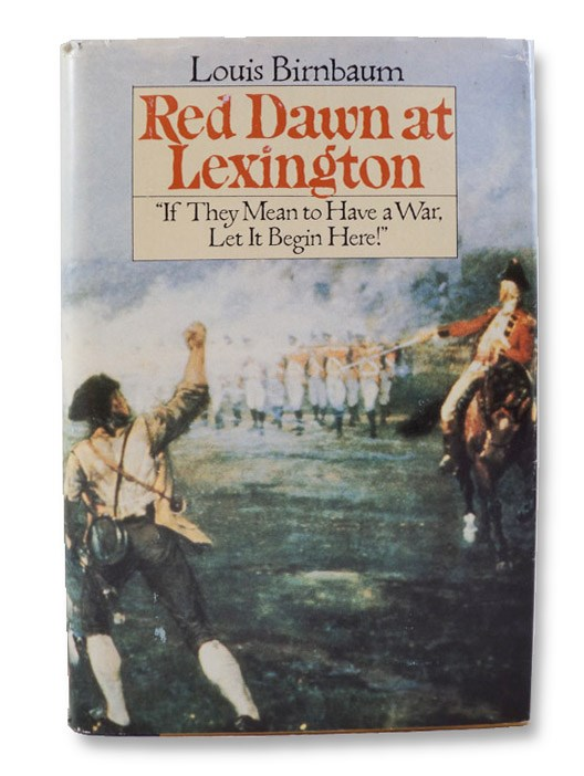 Red Dawn at Lexington, Birnbaum, Louis