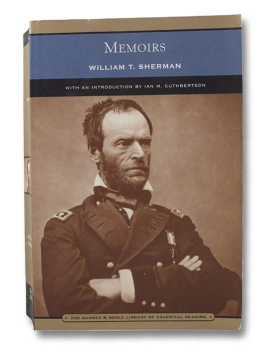 Memoirs, Sherman, William T.; Cuthbertson, Ian M.