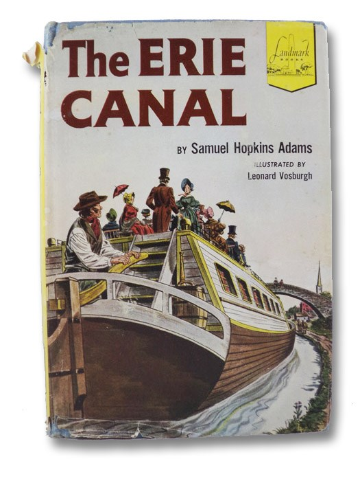 The Erie Canal (Landmark Books 34), Adams, Samuel Hopkins