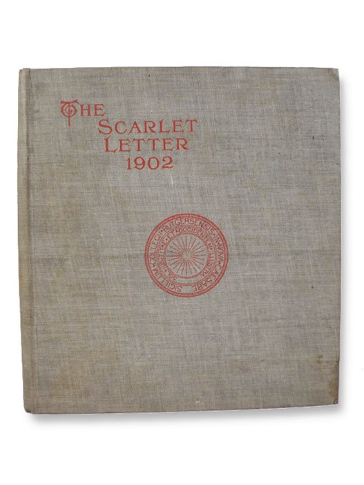 The Scarlet Letter: Rutgers College, June, 1901, Volume XXXI [Yearbook], Rutgers College; Representatives of the Greek Letter Fraternities