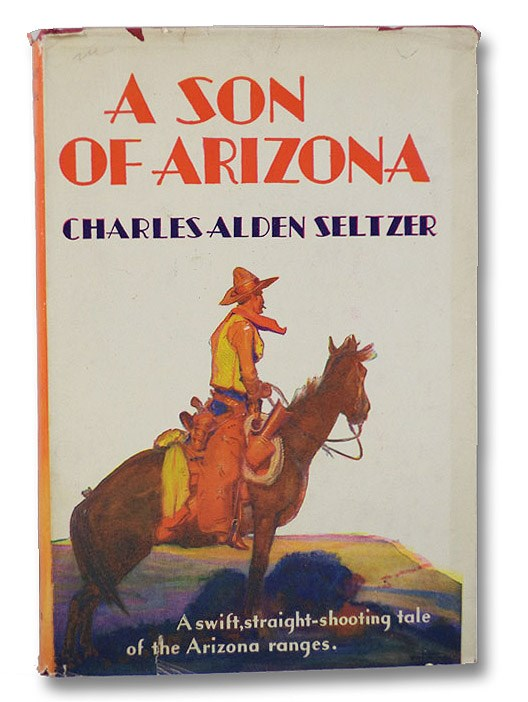 A Son of Arizona (Tower Books T-418), Seltzer, Charles Alden