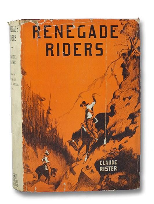 Renegade Riders, Rister, Claude