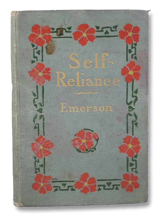 Self-Reliance, Emerson, Ralph Waldo