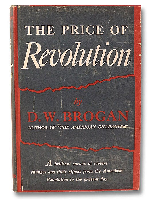 The Price of Revolution, Brogan, D.W.