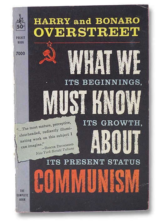 What We Must Know About Communism, Overstreet, Harry