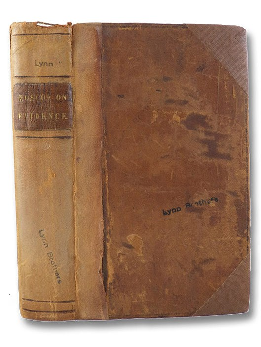 A Digest of the Law of Evidence on the Trial of Actions at Nisi Prius., Roscoe, Henry; Bayard, James