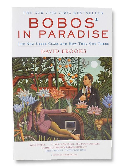 Bobos In Paradise, Brooks, David