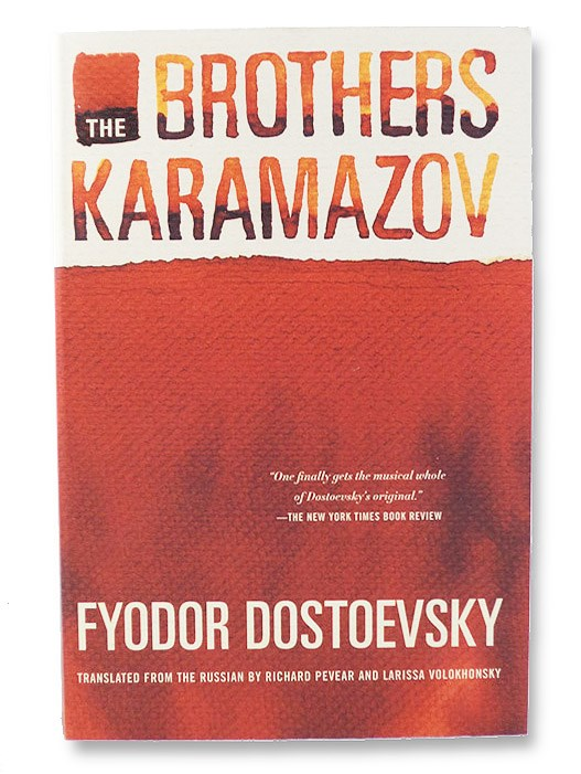 The Brothers Karamazov: A Novel in Four Parts with Epilogue, Dostoevsky, Fyodor; Pevear, Richard; Volokhonsky, Larissa