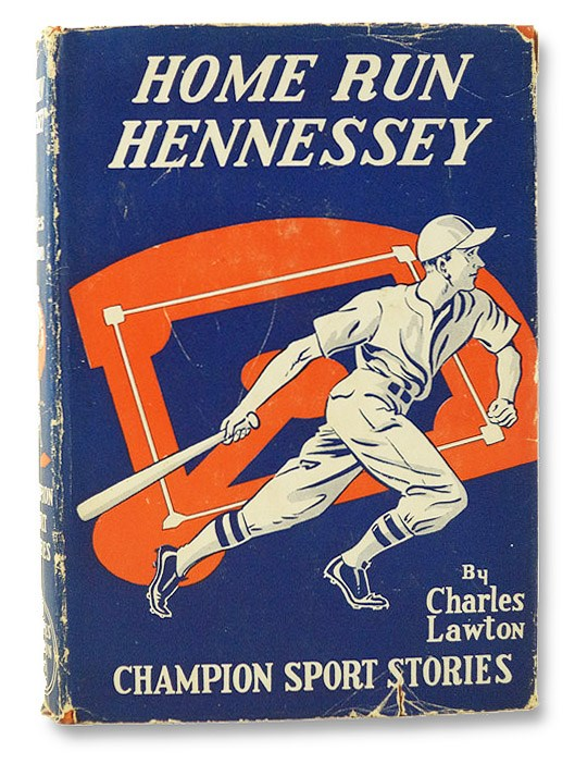 Home Run Hennessey; or, Winning the All-Star Game (Champion Sport Stories Series), Lawton, Charles
