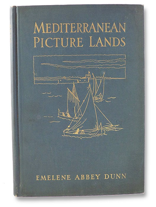 Mediterranean Picture Lands, Dunn, Emelene Abbey; [Dunn, Mary]