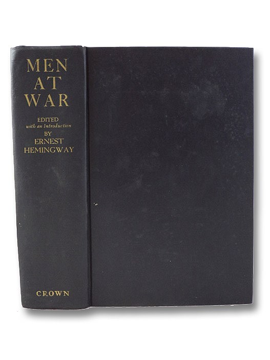 Men At War: The Best War Stories of All Time, Hemingway, Ernest (Edited & Introduction)
