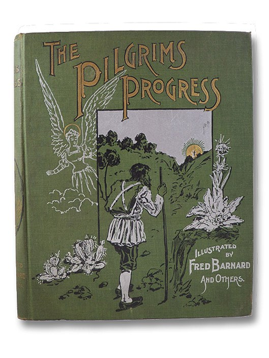 The Pilgrim's Progress from This World to That Which is to Come, Bunyan, John