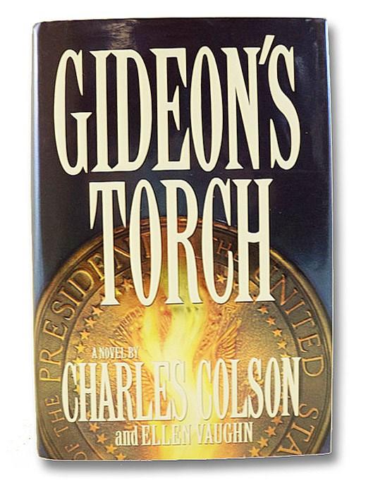 Gideon's Torch, Colson, Charles