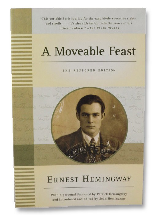 A Moveable Feast: The Restored Edition, Hemingway, Ernest; Hemingway, Patrick (Foreword); Hemingway, Sean (Introduction)
